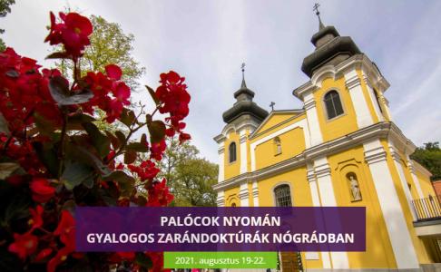 Palócok nyomán – gyalogos zarádoktúrák Nógrádban